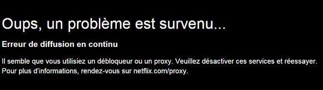 Netflix proxy débloqueur erreur